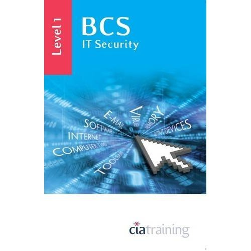BCS IT Security Level 1: Level 1 (Ecdl Syllabus 50)
