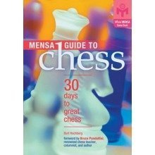 Mensa Guide to Chess: 30 Days to Great Chess (mensa)