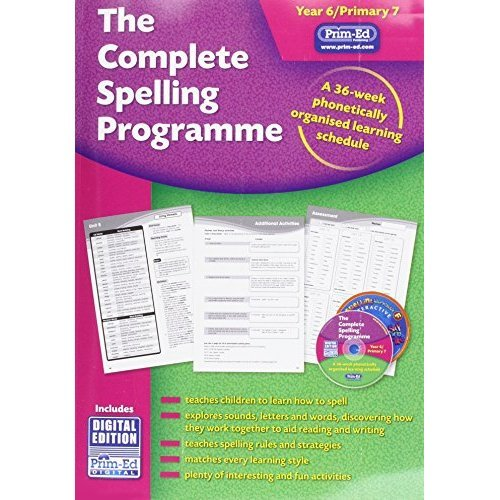 The Complete Spelling Programme Year 6/Primary 7: A 36-Week Phonetically Organised Learning Schedule