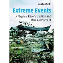 Extreme Events: A Physical Reconstruction and Risk Assessment