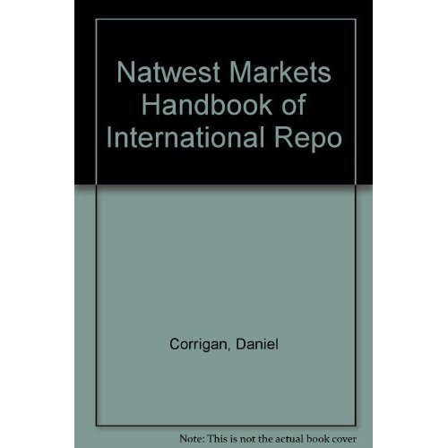 Natwest Markets Handbook of International Repo