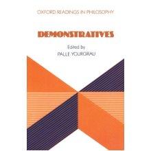 Demonstratives (Oxford Readings In Philosophy)