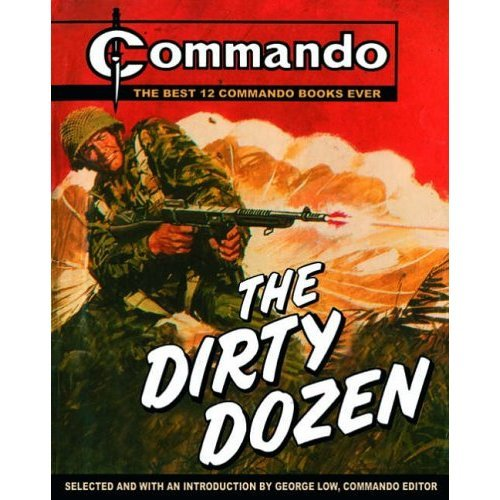 """Commando"": The Dirty Dozen: The Best 12  ""Commando"" Books of All Time"