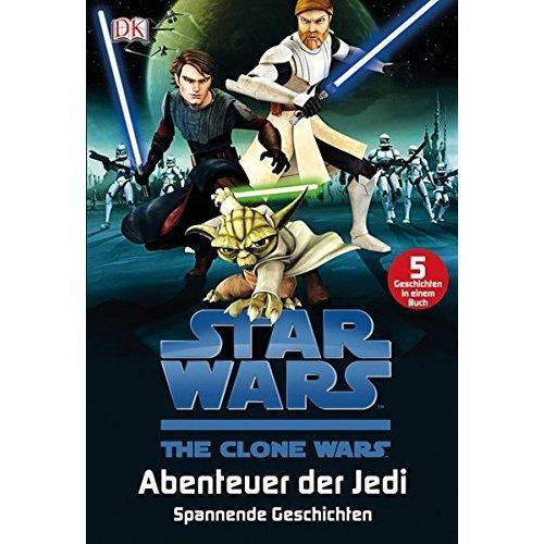 Star Wars(TM) The Clone Wars(TM) Abenteuer der Jedi: Spannende Geschichten