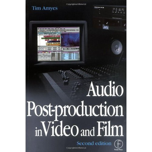 Audio Post-production in Video and Film