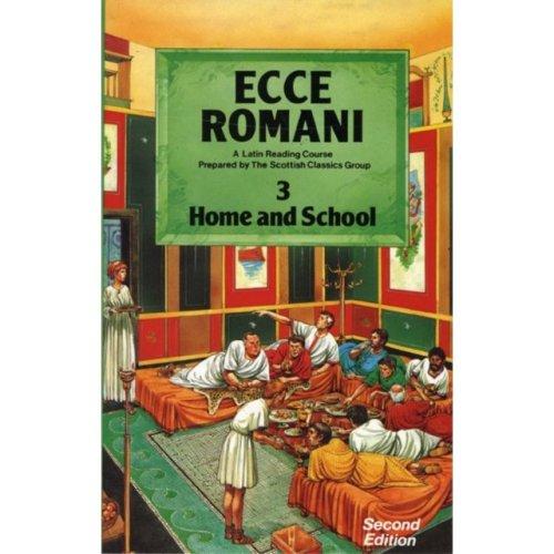 Ecce Romani: Home and School Bk. 3: a Latin Reading Course (Paperback)