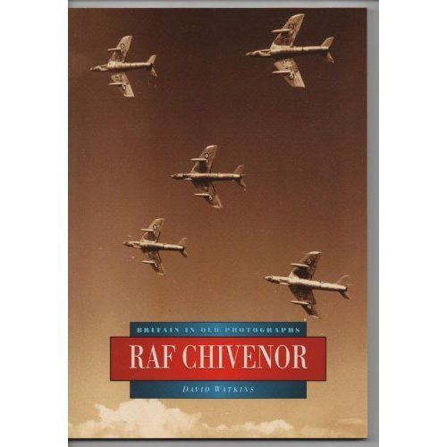 RAF Chivenor (Britain in Old Photographs)