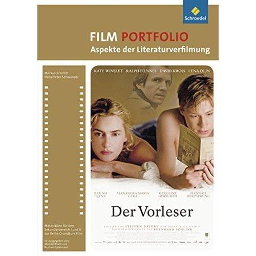 Grundkurs Film. Portfolio: Der Vorleser: Portfolio: Aspekte der Literaturverfilmung: Der Vorleser