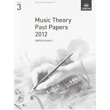 Music Theory Past Papers 2012, ABRSM Grade 3 (Theory of Music Exam papers (ABRSM))