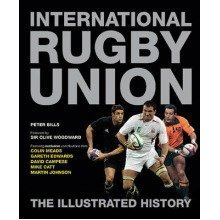 International Rugby Union the Illustrated History