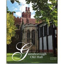 Gainsborough Old Hall Guide Book