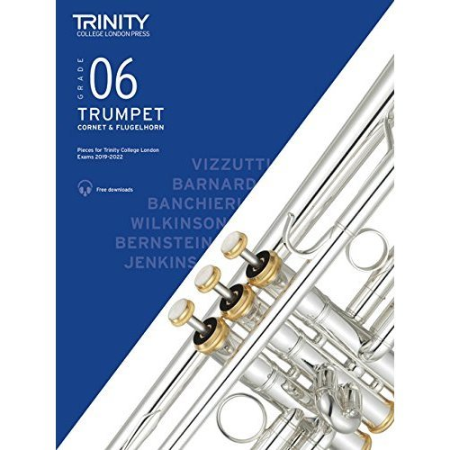 Trinity College London Trumpet, Cornet & Flugelhorn Exam Pieces 2019-2022 Grade 6