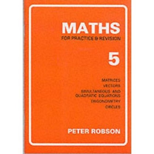 Maths for Practice and Revision: Bk. 5