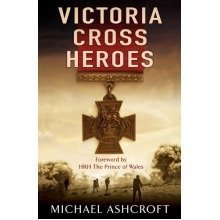 Victoria Cross Heroes: Men of Valour
