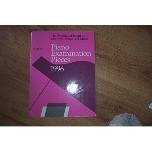 Piano Examination Pieces 1996. Grade 3.