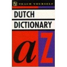 Dutch Dictionary: English-Dutch, Dutch-English (Teach Yourself)