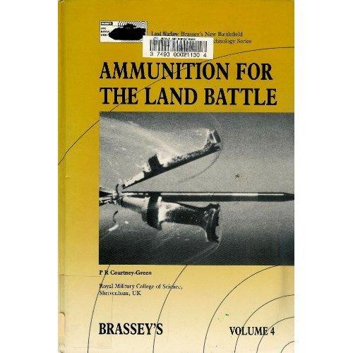 AMMUNITION FOR THE LAND BATTLE: 004 (Land Warfare)