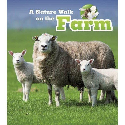 A Nature Walk on the Farm (Nature Walks)
