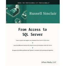 From Access to Sql Server: Moving from Access to Microsoft Sql Server