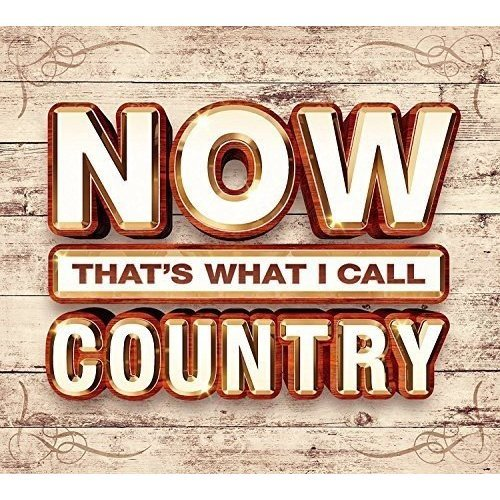 Now Thats What I Call Country [CD]