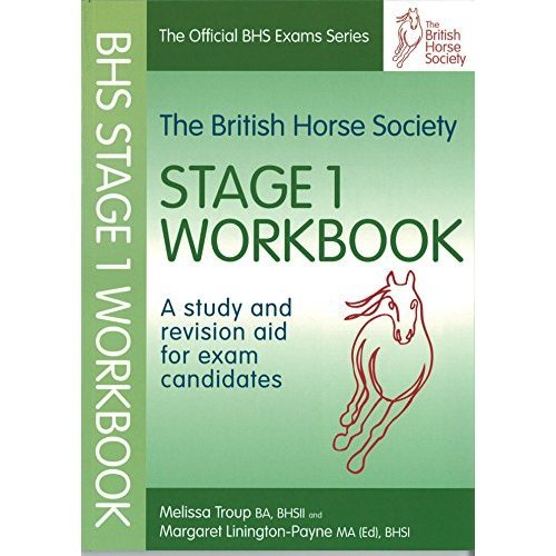 The BHS Workbook for Stage 1: A Study and Revision Aid for Exam Candidates  (Official Bhs Exams)