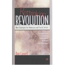 RETHINKING REVOLUTION : New Strategies for Democracy and Social Justice