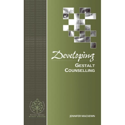 Developing Gestalt Counselling (Developing Counselling series)