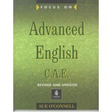Focus on Advanced English: C.a.e.for the Revised Exam