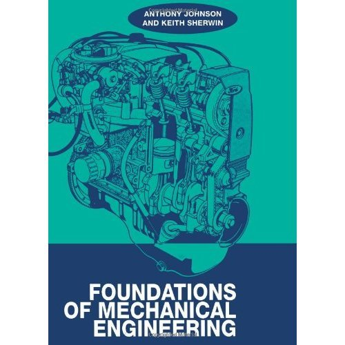 Foundations of Mechanical Engineering