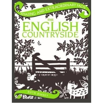 The English Countryside (Amazing and Extraordinary Facts)