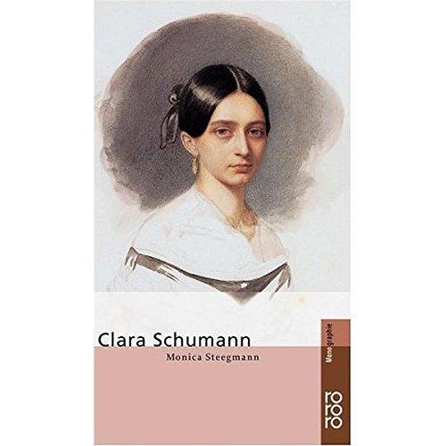 Clara Schumann (Rowohlts Monographien)