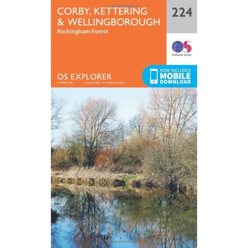 OS Explorer Map (224) Corby, Kettering and Wellingborough