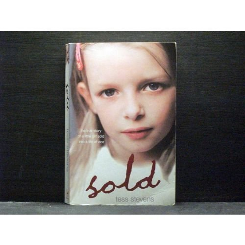 Sold true story of a girl sold into a life of vice