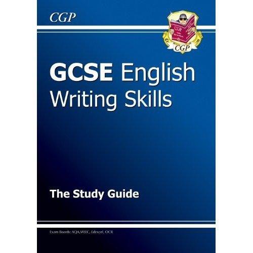 Gcse English: Writing Skills