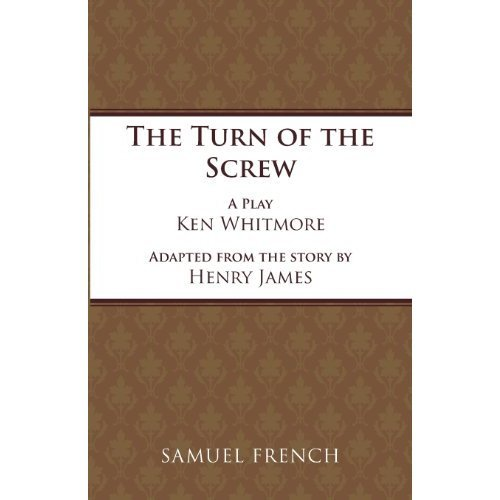 The Turn of the Screw: Play (Acting Edition)