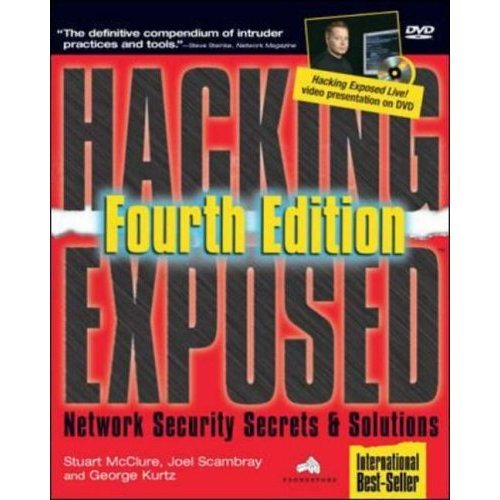 Hacking Exposed: Network Security Secrets and Solutions, 4th edition