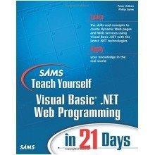 Sams Teach Yourself Visual Basic .net Web Programming in 21 Days