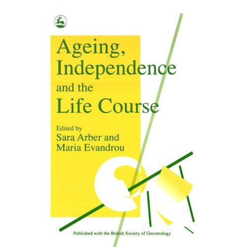 Ageing, Independence and the Life Course