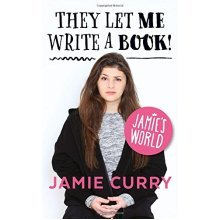 They Let Me Write a Book!: Jamie's World
