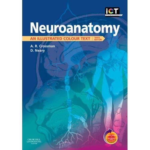 Neuroanatomy: An Illustrated Colour Text With STUDENT CONSULT Online Access