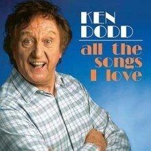 Ken Dodd - All the Songs I Love [CD]