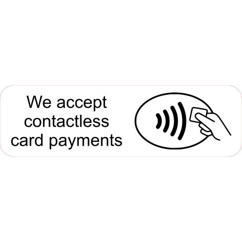 We Accept Contactless Card Payments Shop Business Trade Trader Till Payment Sticker Laminated.