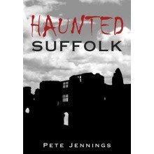 Haunted Suffolk